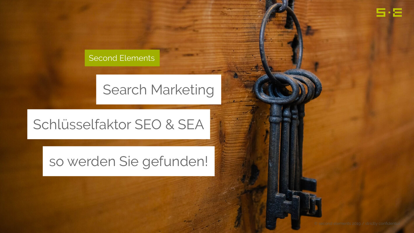 Präsentation: Schlüsselfaktor SEO & SEA – so werden Sie gefunden!